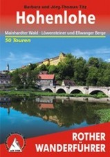 Wandelgids Hohenlohe mit Mainhardter Wald, L�wensteiner und Ellwanger Berge   Rother