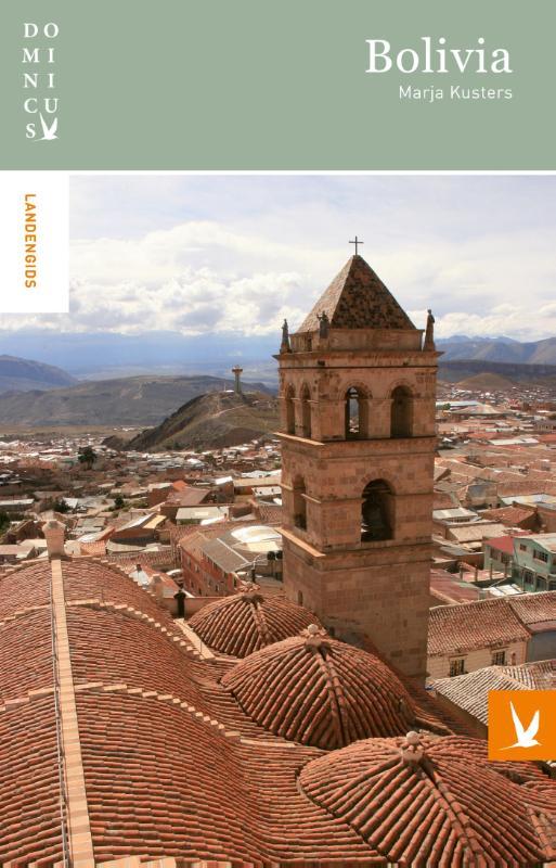 Reisgids Bolivia   Gottmer Dominicus