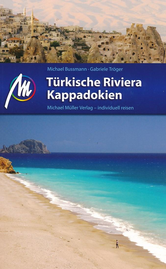 Reisgids Türkische Riviera - Kappadokien - Cappadocië en de turkse riviera   Michael Muller Verlag