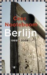 Reisroman Berlijn 1989-2009 - Cees Nooteboom   De Bezige Bij