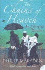 Reisverhaal Chains Of Heaven: An Ethiopian Romance - Philip Marsden   Harper