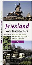 Wandelgids Friesland voor Lanterfanters 3   Friese Pers
