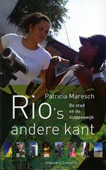 Reisverhaal  Rio's andere kant - de stad en de sloppenwijk   Conserve