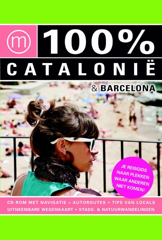 Reisgids 100% Catalonië & Barcelona   Mo Media