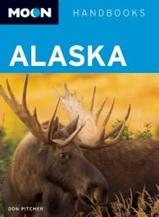 Reisgids Alaska : Moon handbooks :