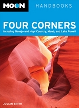 Reisgids Four Corners  Including Navajo and Hopi Country, Moab, and Lake Powell  : Moon handbooks :