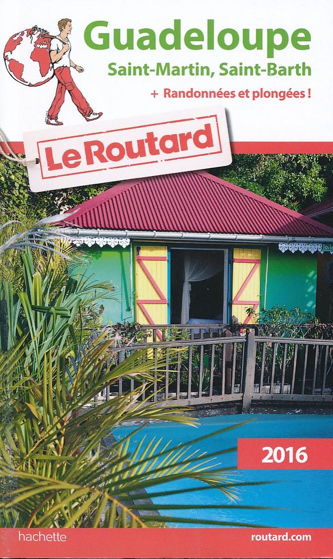 Reisgids Guadeloupe - Saint-Martin, Saint-Barth   Routard