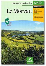 Wandelgids Le Morvan  Balades et Randonnées  - Massif central   Chamina