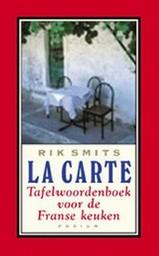 Taalgids woordenboek La Carte - Tafelwoordenboek voor de Franse keuken   Podium