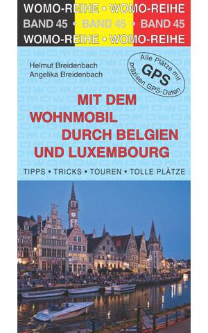 Campergids - Camperplaatsen Band 45: Mit dem Wohnmobil nach Belgien und Luxemburg (België en Luxemburg)   Womo Verlag