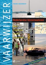 Watersport Vaarwijzer Nederlandse binnenwateren, Rivieren, kanalen en meren, inclusief de staande mastroute   Hollandia