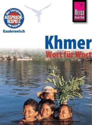 Woordenboek Khmer Wort fur Wort - Woordenboek Khmer   Reise Know How
