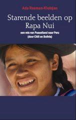 Reisverhaal Starende beelden op Rapa Nui,  een reis van Paaseiland naar Peru   Ada Rosman