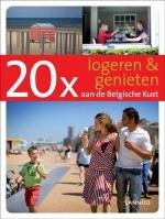 Accommodatiegids 20 x Logeren en Genieten aan de Belgische Kust   Lannoo