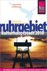 Reisgids Ruhrgebiet Kulturhauptstadt 2010 - Ruhrgebied   Reise Know How