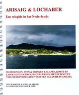 Reisgids Arisaig en Lochaber - Schotland : Martine Wagenaar :