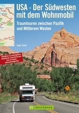 Campergids USA der S�dwesten met dem Wohnmobil : Bruckmann :