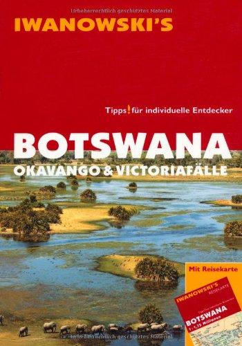 Reisgids Botswana Okavango & Victoriafälle   Iwanowski's