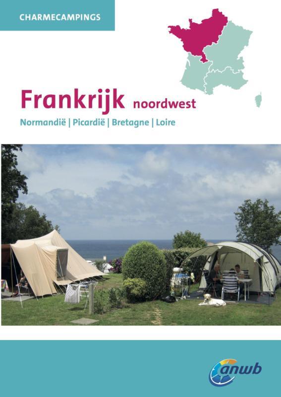 Campinggids Charme Campings Noordwest Frankrijk   ANWB