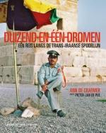 Reisverhaal Duizend-en-een dromen, Een historische reis langs de Trans-Iraanse spoorlijn   Spectrum - Ann de Craemer