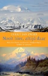 Reisverhaal Nooit hier, altijd daar  - Gerrit Jan Zwier   Atlas