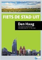 Fietsgids  Den Haag - Fiets de stad uit   ANWB