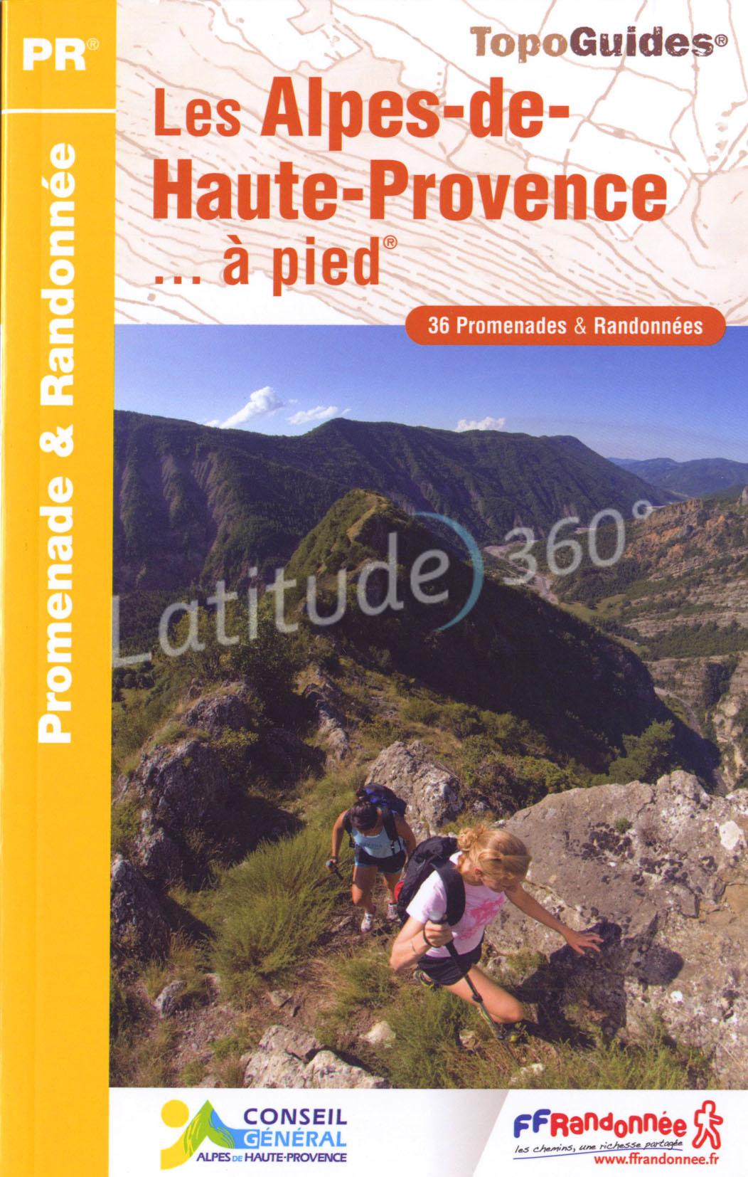 Wandelgids Les Alpes-de Haute-Provence a pied , omgeving Digne-les-Bains   FFRP D004