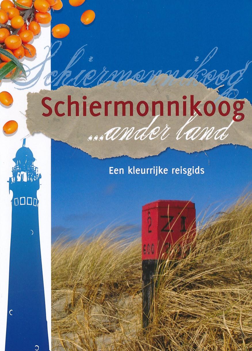 Reisgids Schiermonnikoog ... ander land    Friese Pers Boekerij