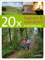 Wandelgids 20 x logeren & wandelen in de Ardennen   Lannoo