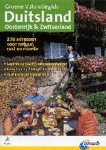 Groene Vakantiegids Duitsland, Oostenrijk en Zwitserland,  230 adressen voor natuur, rust en ruimte   Eceat  - ANWB