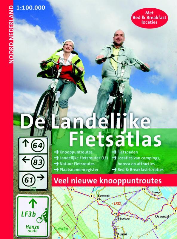 Fietsatlas De Landelijke Fietsatlas Noord-Nederland   Buijten en Schipperheijn