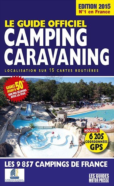 Campinggids Frankrijk FFCC 2015   Motor Presse