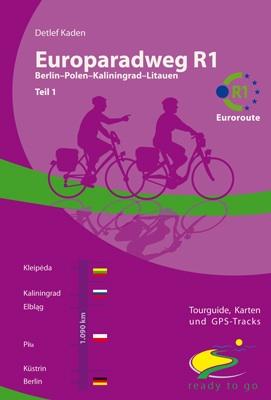 Fietsgids Europaradweg R1 Euroroute deel 1 Berlijn-Polen-Kaliningrad-Litouwen   IS radweg