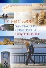 Wandelgids Te voet naar Santiago de Compostela: de kustroute   Elmar