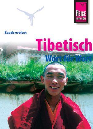 Woordenboek - Taalgids Tibetisch Wort F�r Wort  (Tibetaans)   Reise Know How