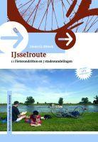 Fietsgids IJsselroutes, 11 fietsrondritten en 7 stadswandelingen langs de IJssel + LF3 Hanzeroute   Buijten