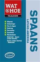 Taalgids - woordenboek Wat & Hoe Latijns Amerikaans Spaans   Kosmos
