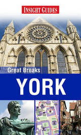Reisgids York - Great Breaks : Insight guides :