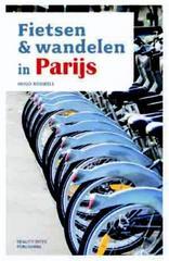 Fietsen & Wandelen in Parijs   Reality bites
