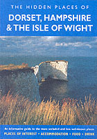 Reisgids Hidden Places of Dorset, Hampshire & The Isle of Wight : travel publishing :