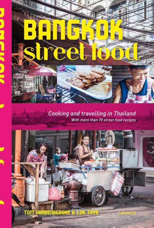 Reisgids - Kookboek Bangkok street food    Lannoo