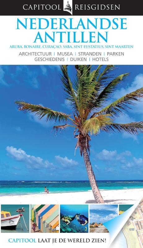 Reisgids Nederlandse Antillen - Aruba   Capitool