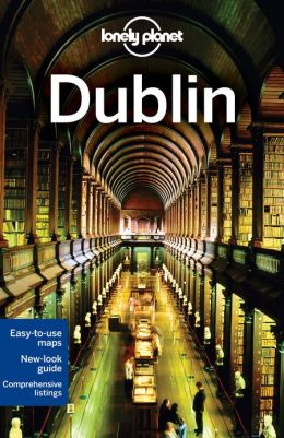 Reisgids Lonely Planet Dublin City Guide    Lonely Planet