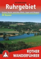 Wandelgids Ruhrgebiet, Gr�nes Revier zwischen Rhein, Lippe und Wupper   Rother