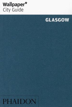 Reisgids Wallpaper Glasgow   Phaidon