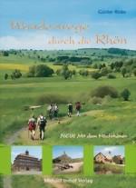 Wandelgids Wanderwege durch die Rh�n   Michael Imhof Verlag