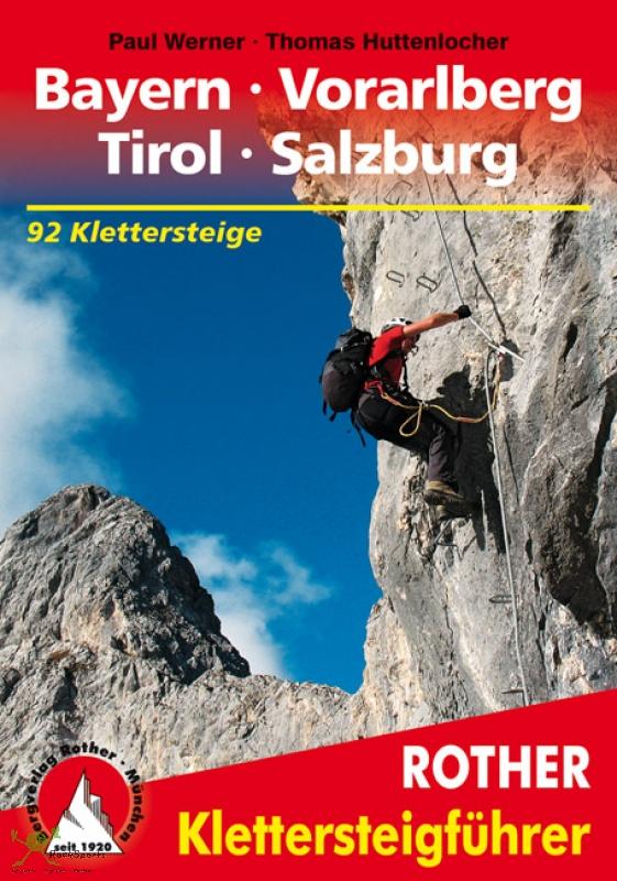 Klettersteige Bayern, Vorarlberg, Tirol, Salzburg   Rother