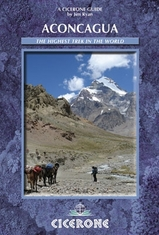 Wandelgids - Klimgids Aconcagua Aconcagua and the Southern Andes - A Trekker's Guidebook   Cicerone