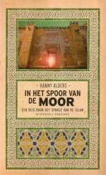 Reisgids In het spoor van de Moor  - Hanny Alders   Conserve