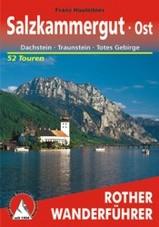 Wandelgids Salzkammergut OST - OOST,  Dachstein · Traunstein · Totes Gebirge  Rother